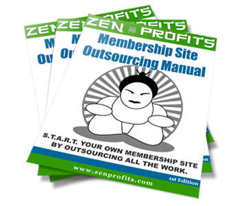 ZenProfits Membership Site Outsourcing Manual